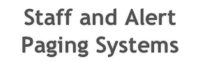 Staff and Alert Paging Systems